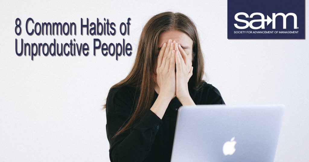 8 Common Habits of Unproductive People